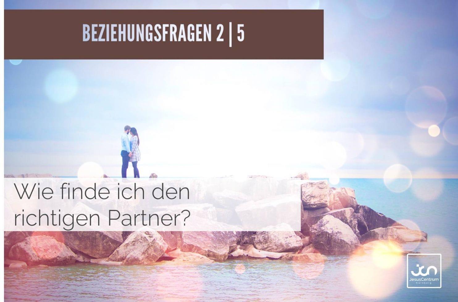 Wie Finde Ich Richtigen Partner